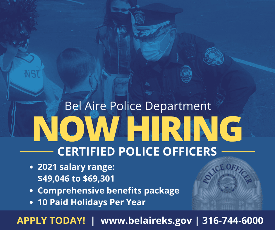 Now hiring Bel Aire Police Officers