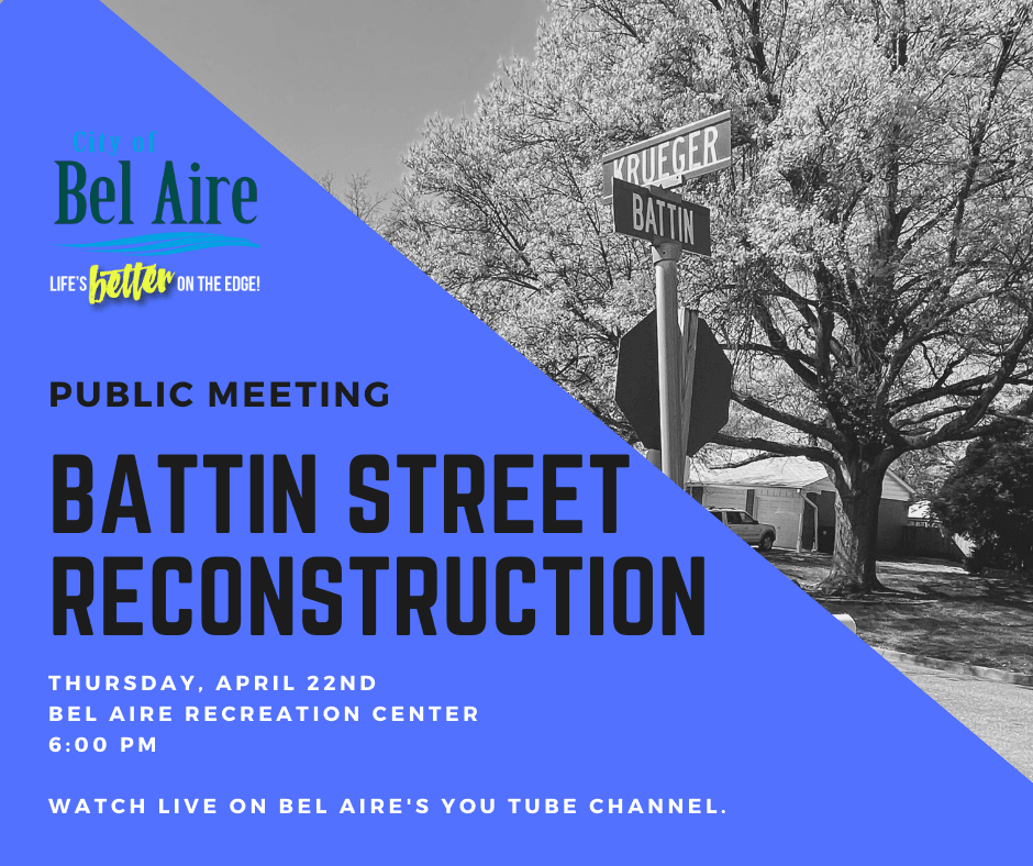 Public meeting for Battin reconstruction street project is scheduled for April 22nd at 6:00 p.m.